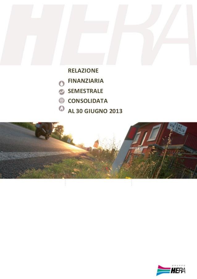 Relazione finanziaria semestrale consolidata al 30 giugno 2013