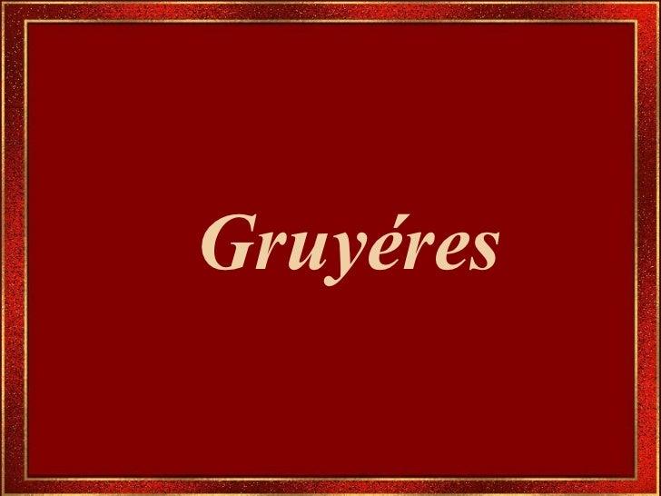 Gruyeres [port br]