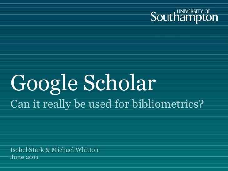 Google Scholar for Bibliometrics