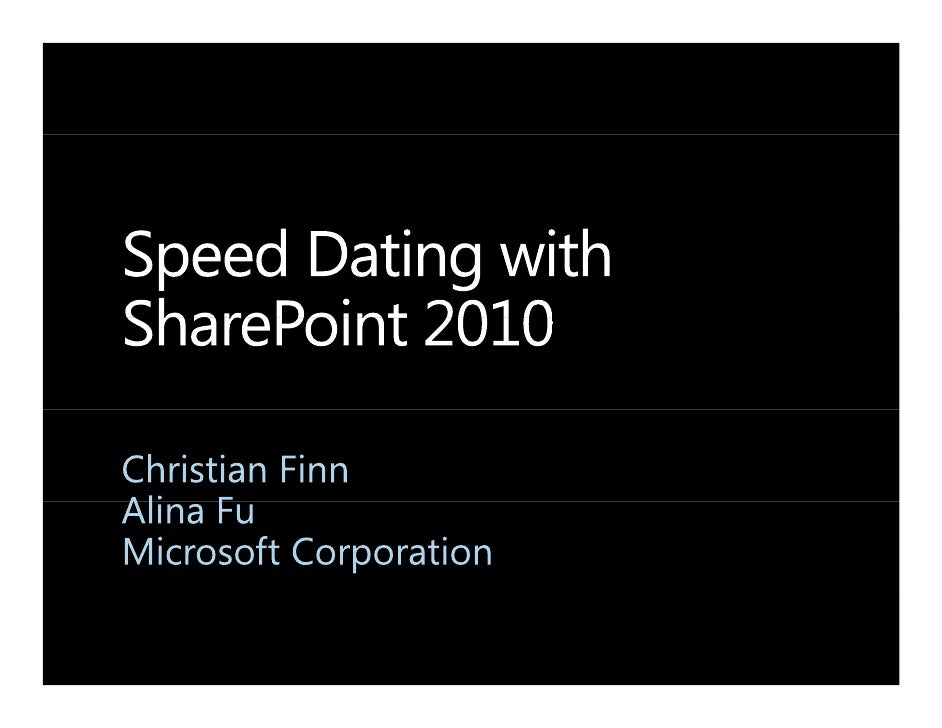 Speed Dating with SharePoint 2010