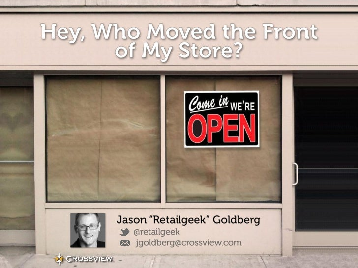 Hey, Who Moved the Front of My Store? - Globalshop 2012