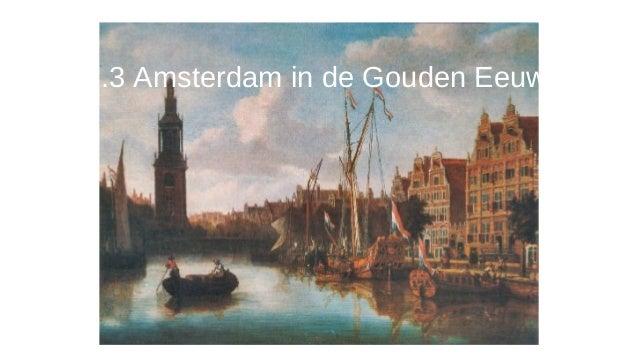 1.3 Amsterdam in de Gouden Eeuw