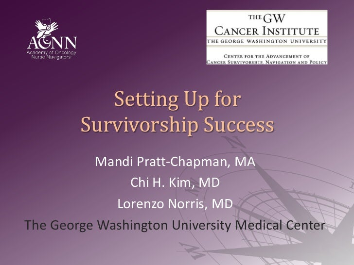 Setting Up for Survivorship Success