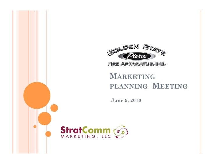 MARKETING PLANNING MEETING  June 9, 2010