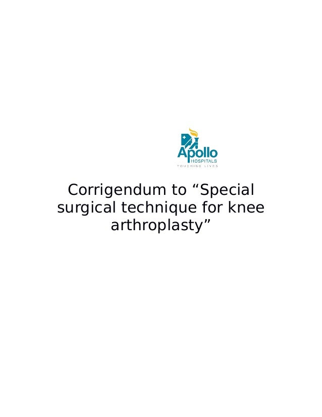 "Corrigendum to ""Special surgical technique for knee arthroplasty"""