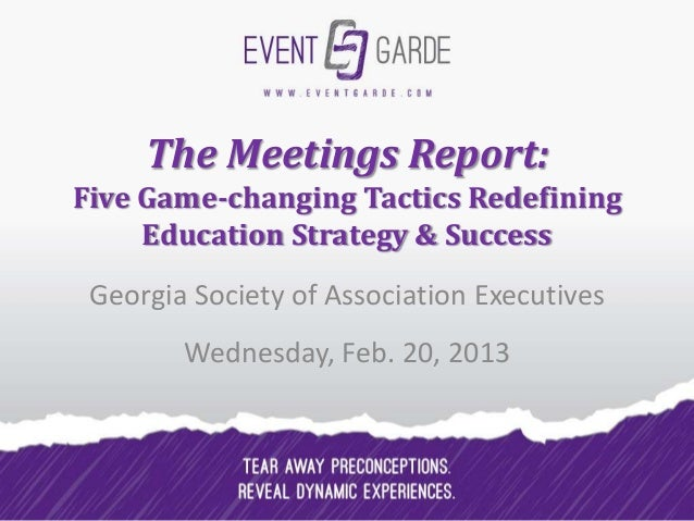 The Meetings Report:Five Game-changing Tactics Redefining     Education Strategy & Success Georgia Society of Association ...