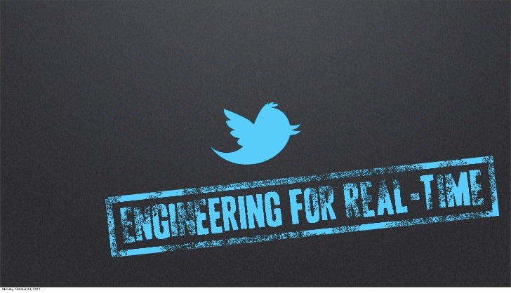 Glen Sanford: Engineering for Real-Time at Twitter