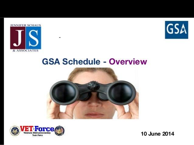 GSA Schedule - Overview - 10 June 2014