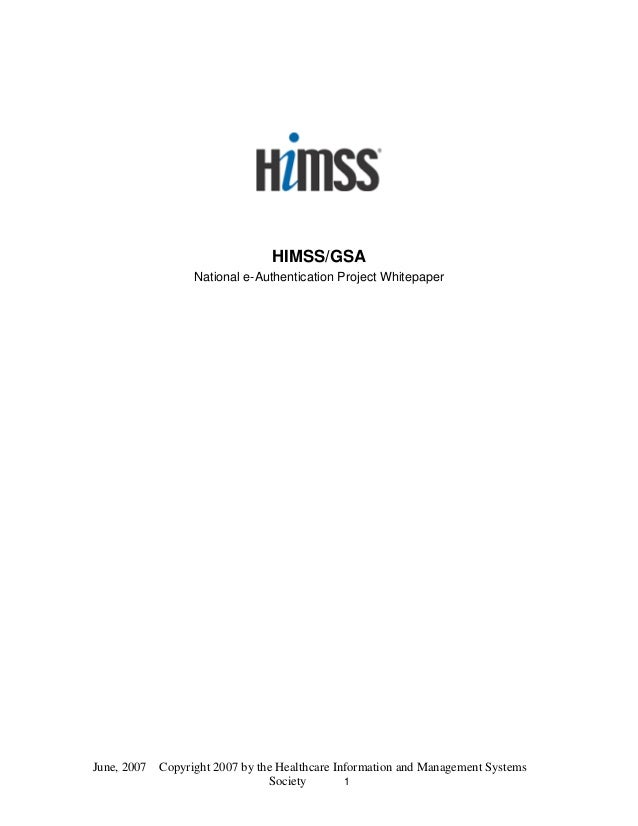 HIMSS GSA e-Authentication whitepaper June 2007