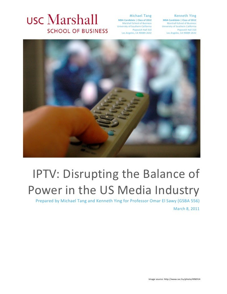 IPTV: Disrupting the Balance of Power in the US Media Industry