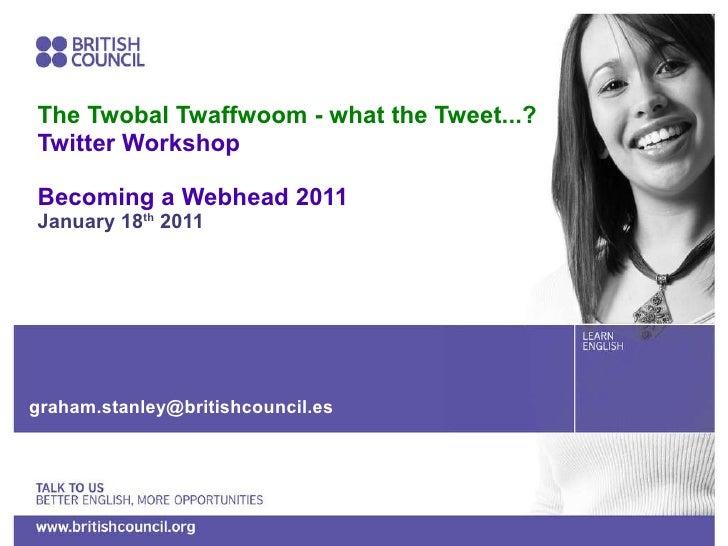 The Twobal Twaffwoom - what the tweet?