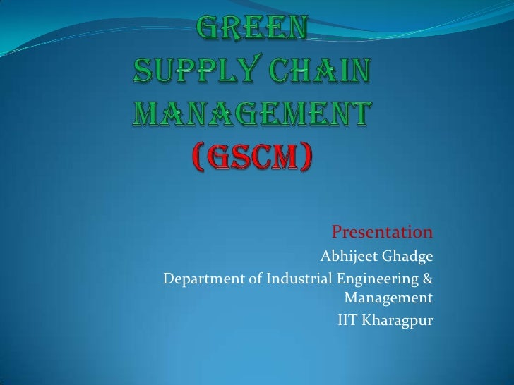 Green Supply Chain Management Practices_Abhijeet Ghadge