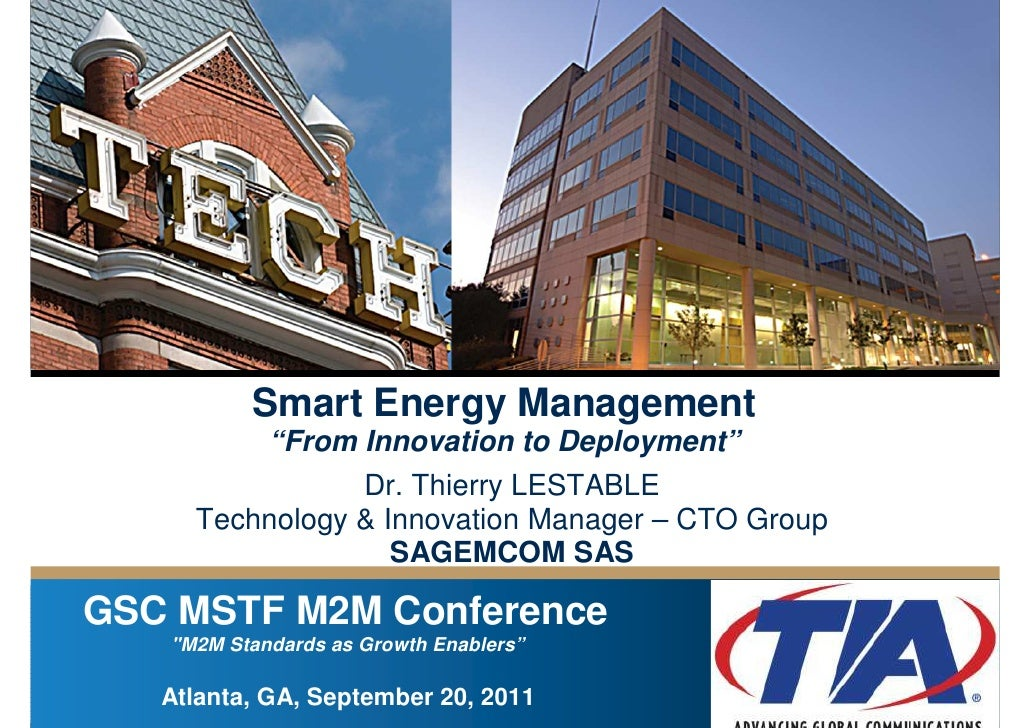 "Smart Energy Management          ""From Innovation to Deployment""                 Dr. Thierry LESTABLE      Technology & In..."