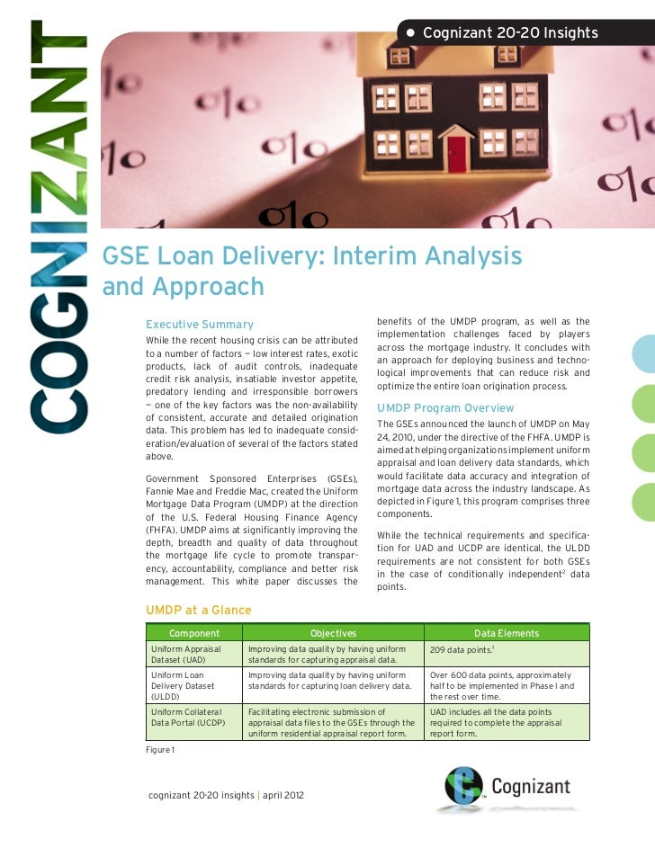 • Cognizant 20-20 InsightsGSE Loan Delivery: Interim Analysisand Approach   Executive Summary                             ...