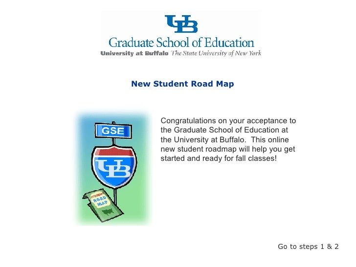 Congratulations on your acceptance to the Graduate School of Education at the University at Buffalo.  This online new stud...
