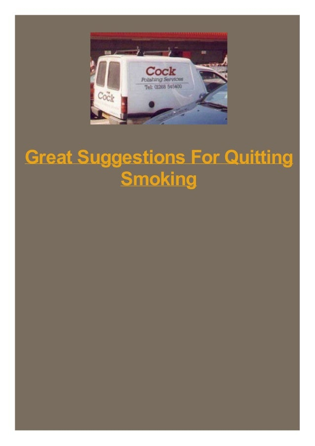 Great Suggestions For Quitting Smoking