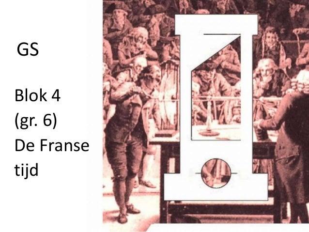GSBlok 4(gr. 6)De Fransetijd