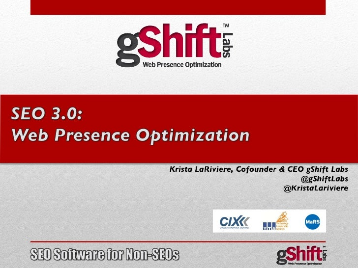 SEO 3.0: Web Presence Optimization by gShift Labs
