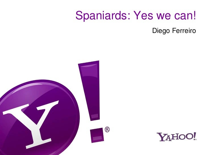 Spaniards, Yes we can! - GSIC2012