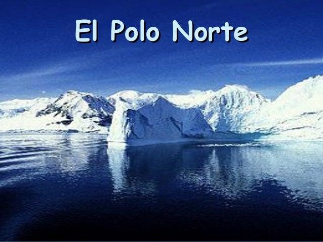 El Polo NorteEl Polo Norte