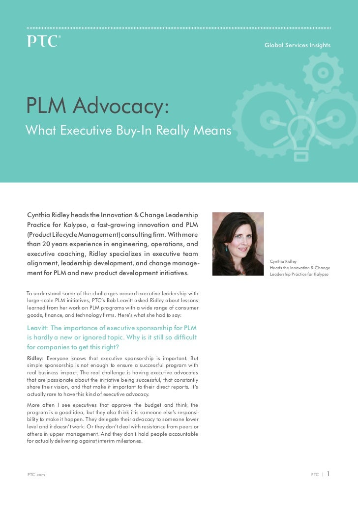 Global Services InsightsPLM Advocacy:What Executive Buy-In Really MeansCynthia Ridley heads the Innovation & Change Leader...