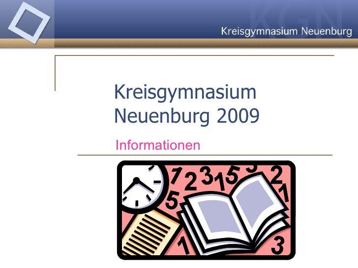 Kreisgymnasium  Neuenburg 2009   Informationen