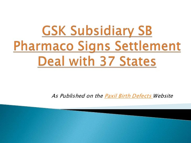Gsk subsidiary sb pharmaco signs settlement deal with 37 states