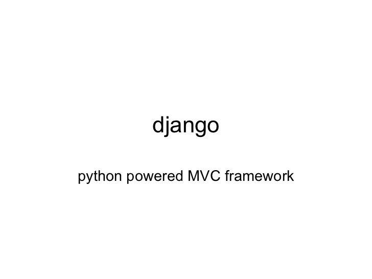 A gentle intro to the Django Framework
