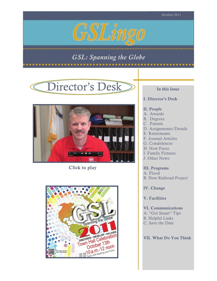 October 2011     GSL: Spanning the GlobeDirector's Desk                   In this Issue                           I. Direc...