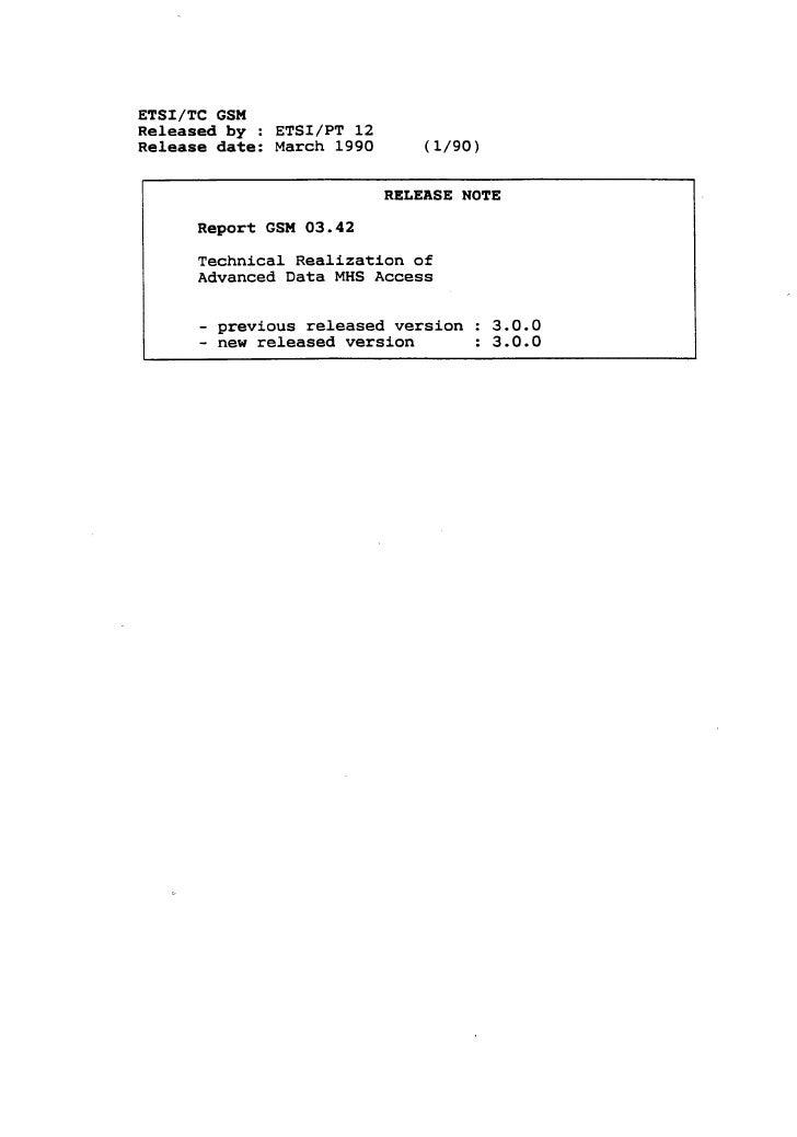 ETSI/TC GSMReleased by : ETSI/PT 12Release date: March 1990           (1/90)                            RELEASE NOTE      ...