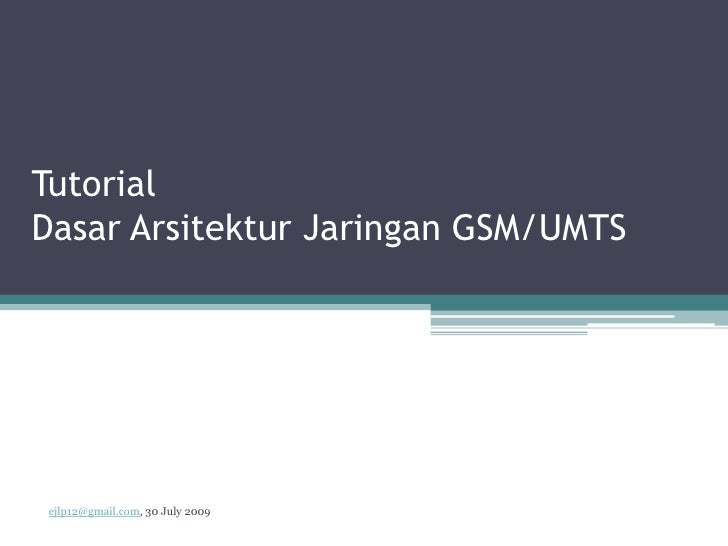 GSM/UMTS network architecture tutorial (Indonesia)