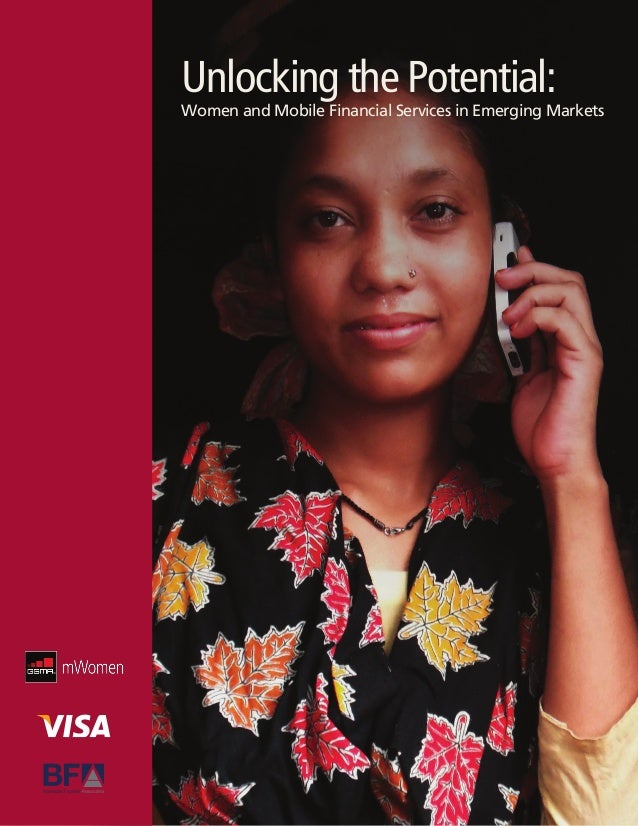 Unlocking the Potential:Women and Mobile Financial Services in Emerging Markets