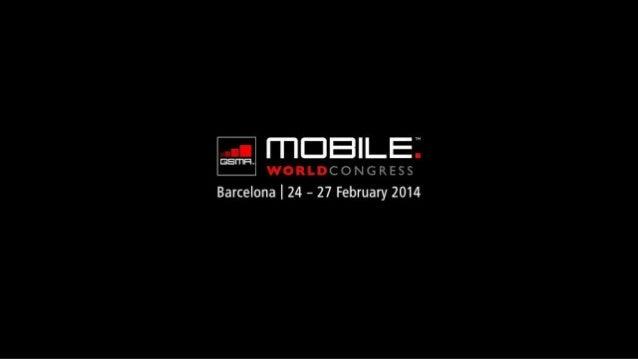 GSMA Mobile World Congress 2014 | 100 Inspiring Slides