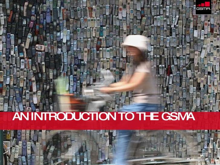 Gsma Introduction