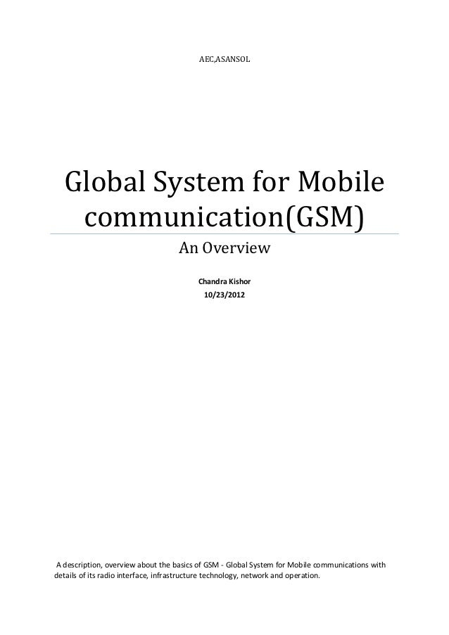 AEC,ASANSOL  Global System for Mobile   communication(GSM)                                   An Overview                  ...