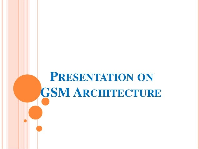 PRESENTATION ONGSM ARCHITECTURE
