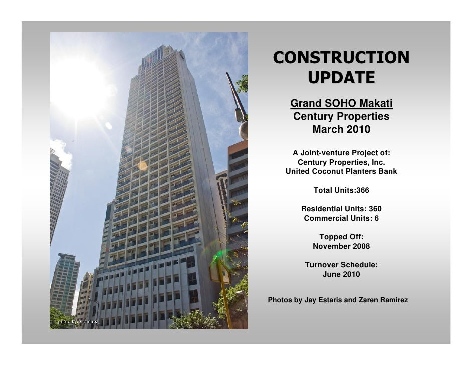 CONSTRUCTION     UPDATE       Grand SOHO Makati       Century Properties           March 2010       A Joint-venture Projec...