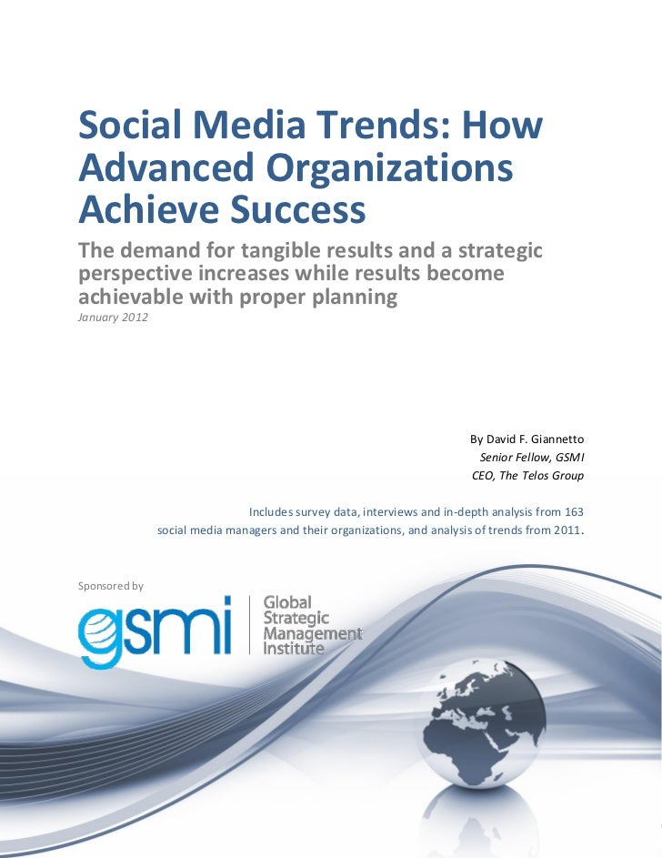 Social Media Trends: How Advanced Organizations Achieve Success-David F. Giannetto
