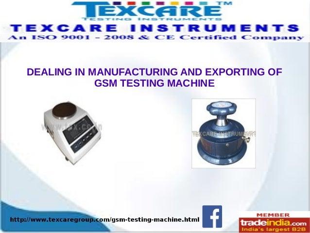 GSM Testing Machine Exporter, Manufacturer, TEXCARE INSTRUMENTS, New Delhi