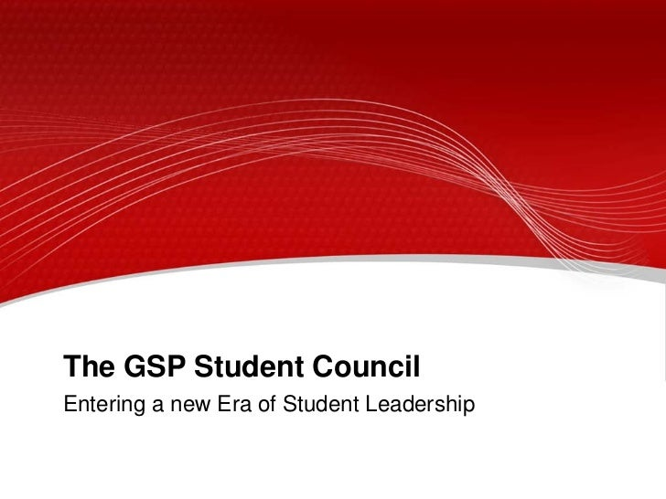The GSP Student CouncilEntering a new Era of Student Leadership