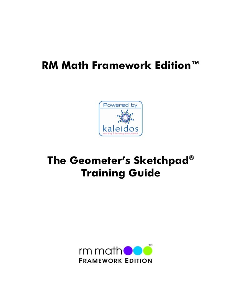 RM Math Framework Edition™The Geometer's Sketchpad®     Training Guide