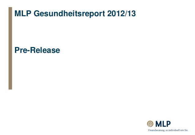MLP Gesundheitsreport 2012/13Pre-Release