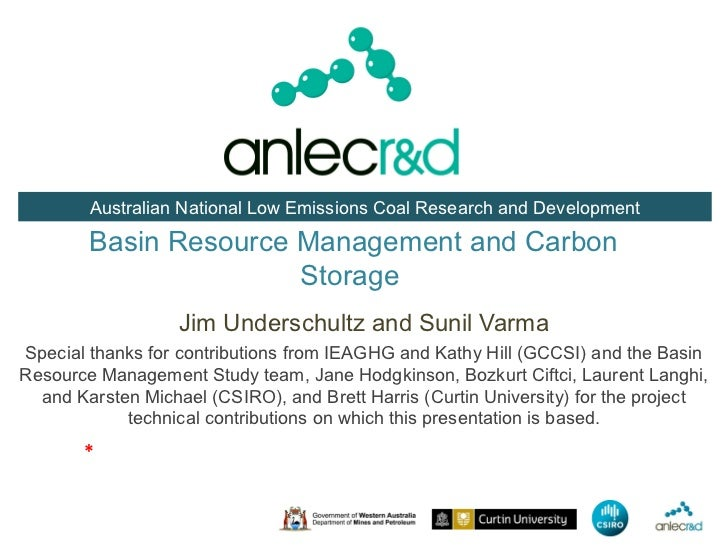 Australian National Low Emissions Coal Research and Development        Basin Resource Management and Carbon               ...