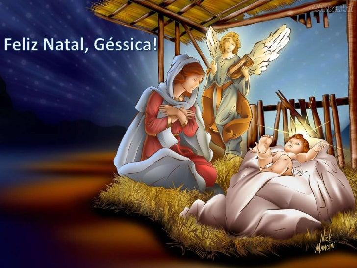 Feliz Natal, Géssica!<br />