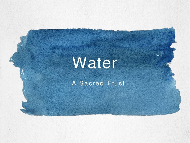 Water - A Sacred Trust