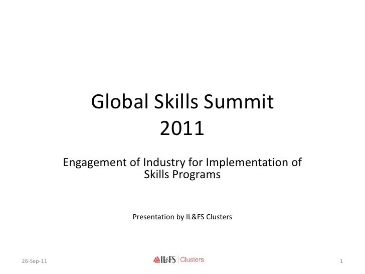 Global Skills Summit                         2011            Engagement of Industry for Implementation of                 ...