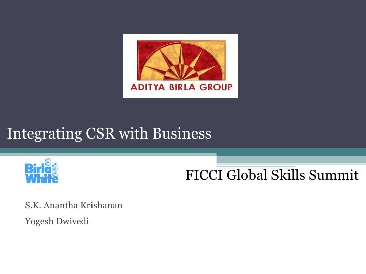 Integrating CSR with Business FICCI Global Skills Summit  S.K. Anantha Krishanan  Yogesh Dwivedi
