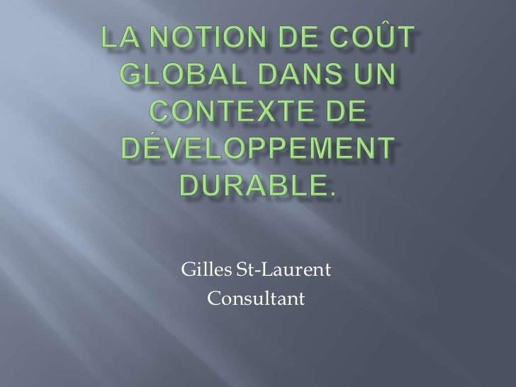 Gilles St-Laurent   Consultant