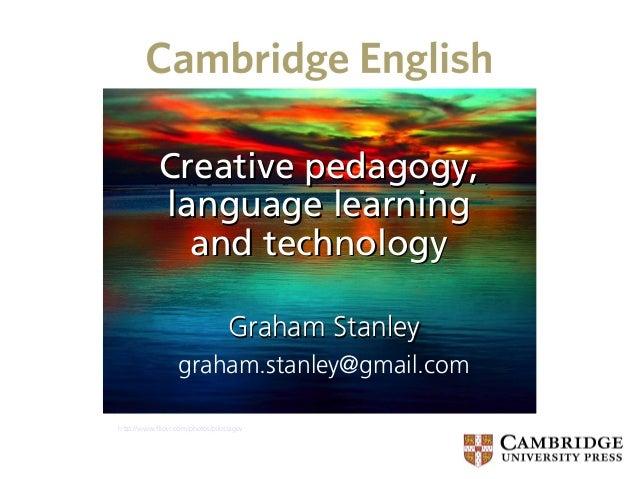 IATEFL Liverpool 2013 Creative Pedagogy