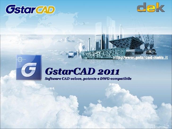GstarCAD 2011 Software CAD veloce, potente e DWG-compatibile